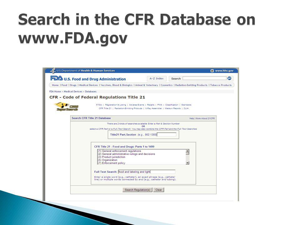 Search in the CFR Database on www.FDA.gov