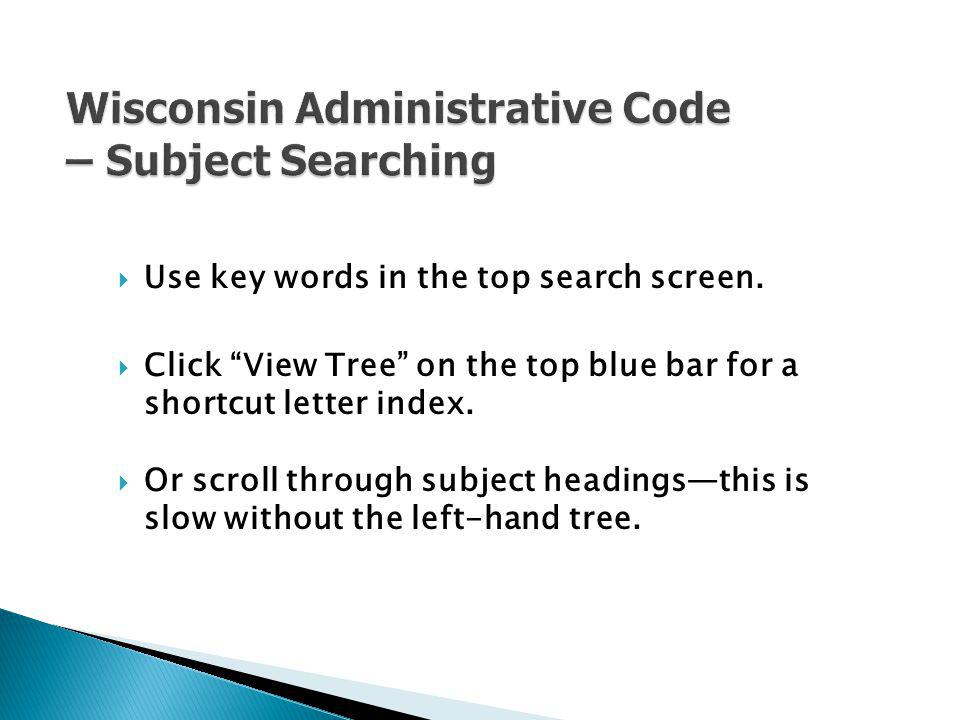 Wisconsin Administrative Code – Subject Searching