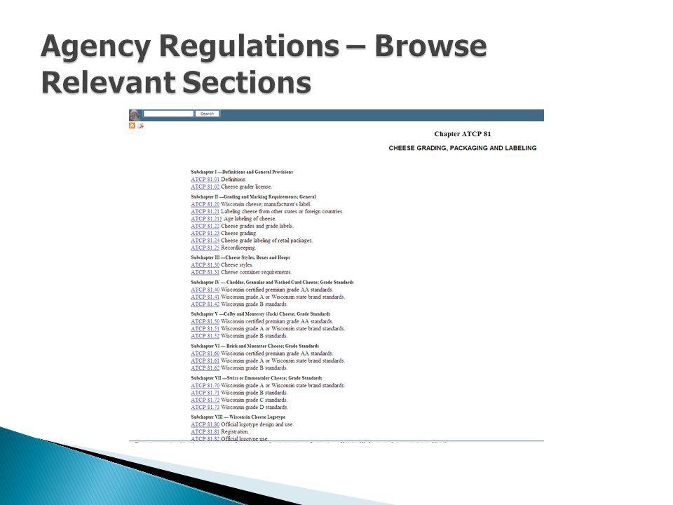 Agency Regulations – Browse Relevant Sections