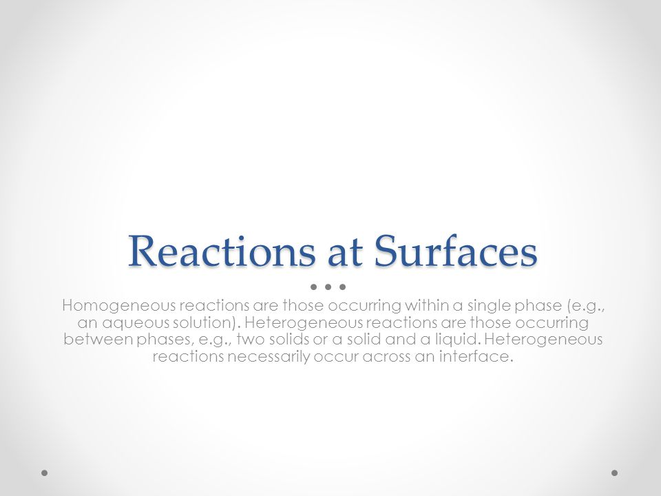 Reactions at Surfaces