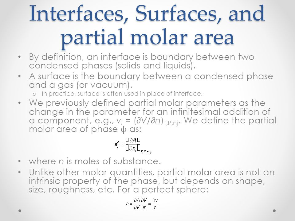 Interfaces, Surfaces, and partial molar area