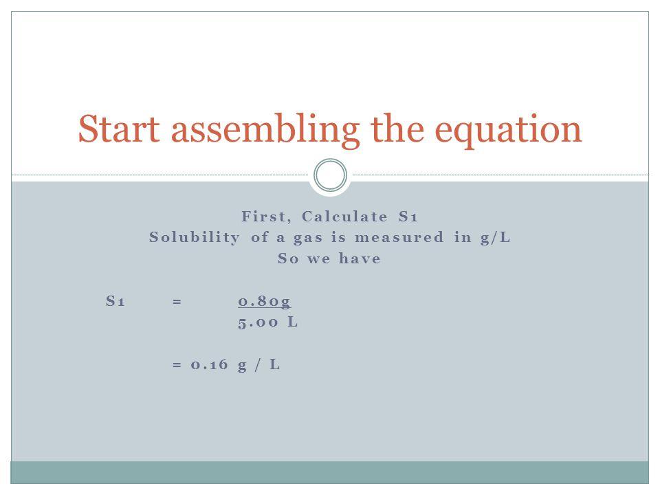 Start assembling the equation