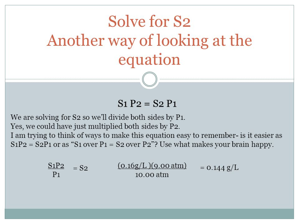 Solve for S2 Another way of looking at the equation