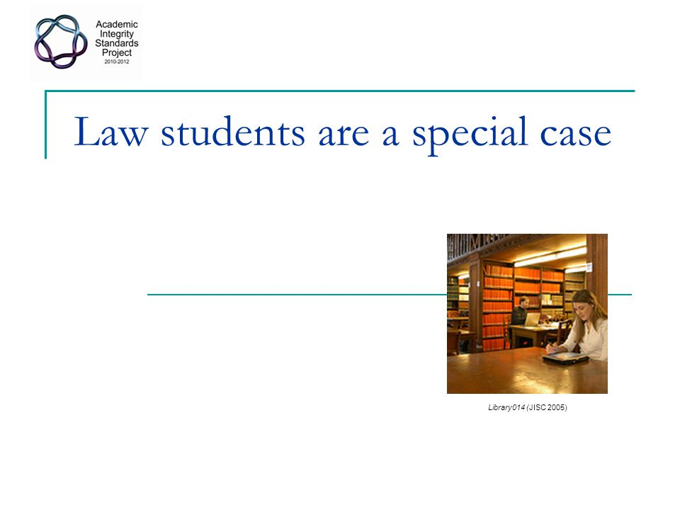 Law students are a special case
