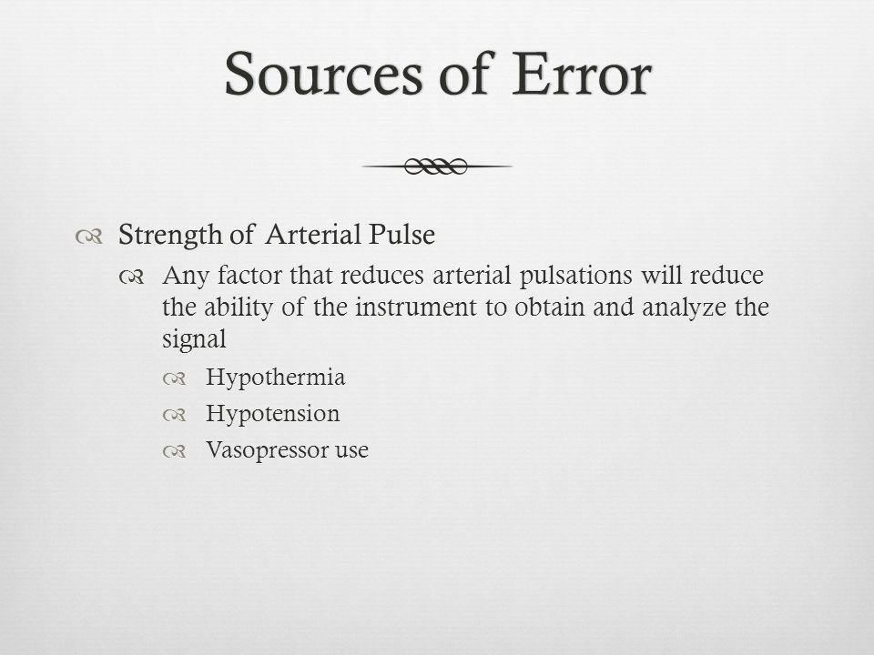 Sources of Error Strength of Arterial Pulse
