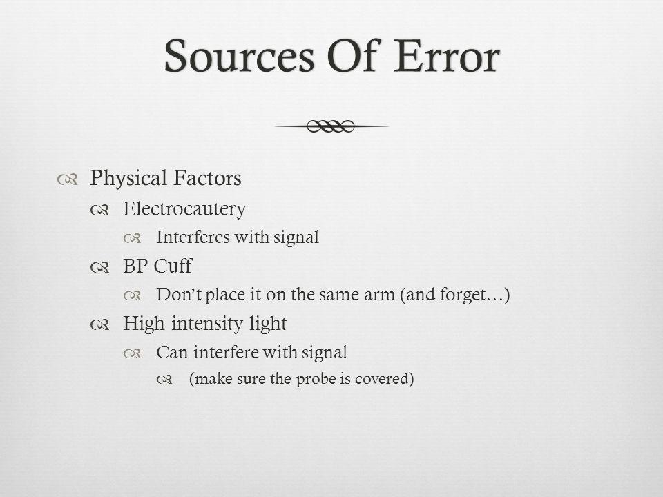 Sources Of Error Physical Factors Electrocautery BP Cuff