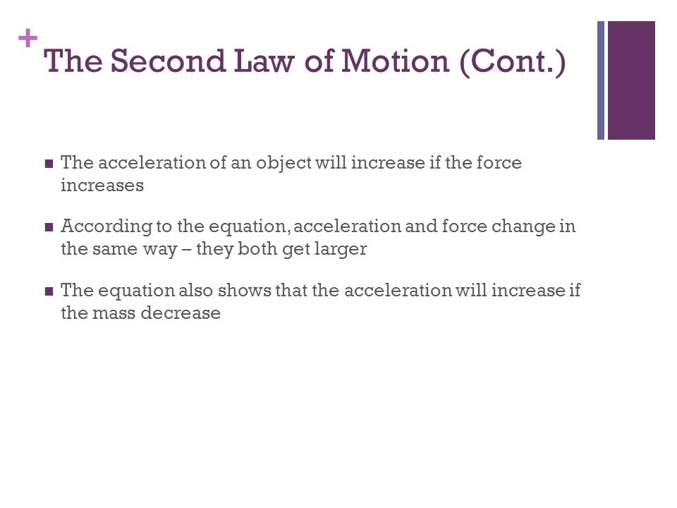 The Second Law of Motion (Cont.)