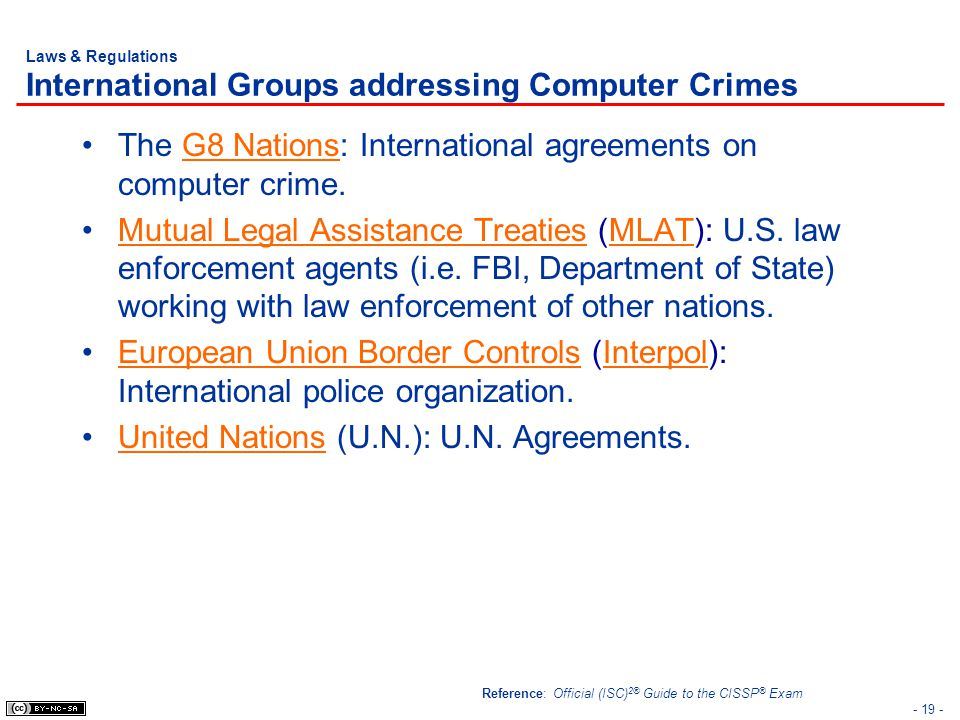 Laws & Regulations International Groups addressing Computer Crimes