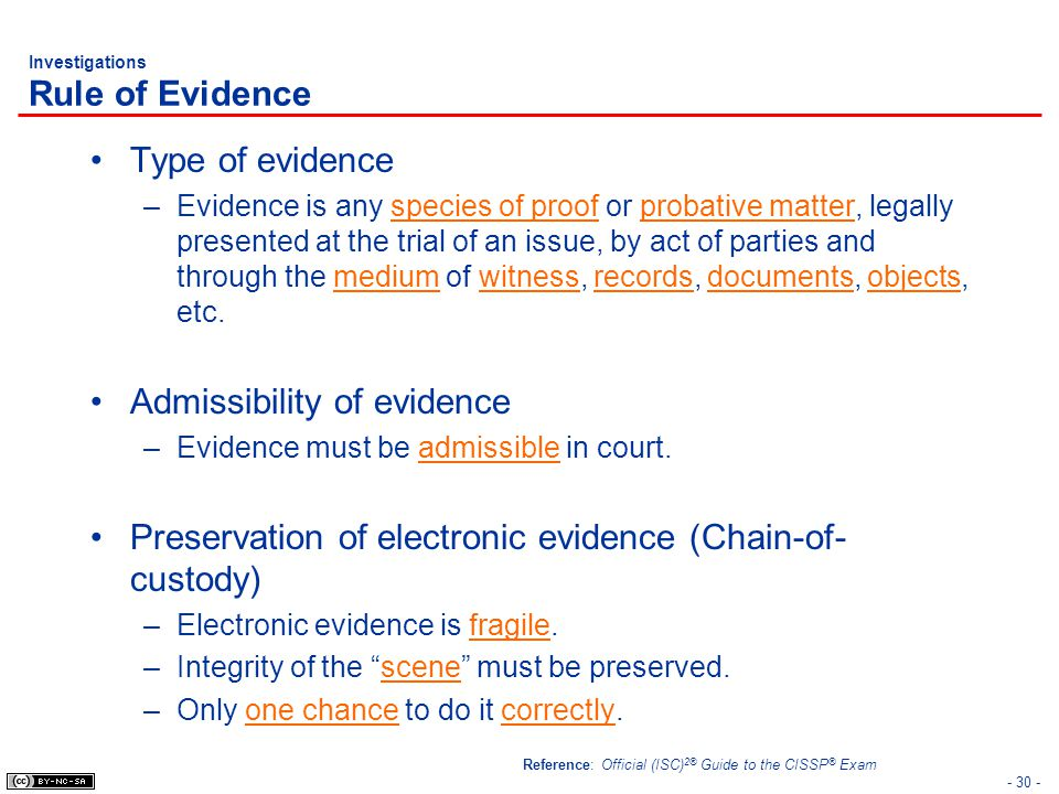 Investigations Rule of Evidence