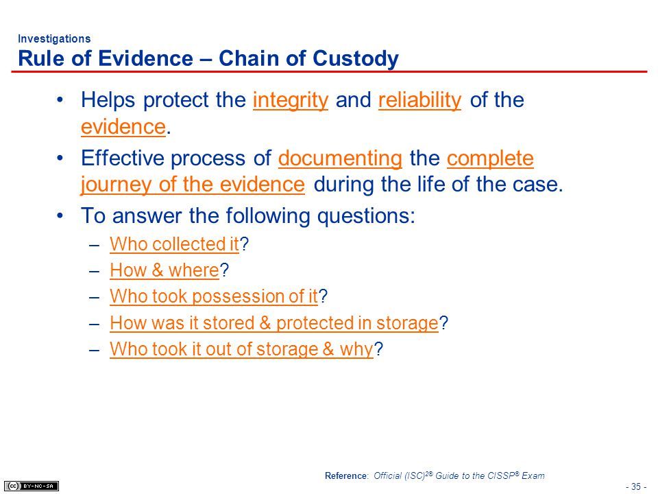 Investigations Rule of Evidence – Chain of Custody