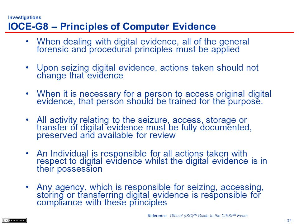 Investigations IOCE-G8 – Principles of Computer Evidence