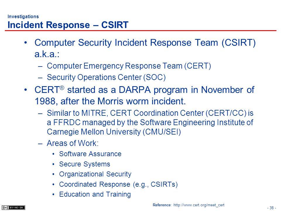 Investigations Incident Response – CSIRT