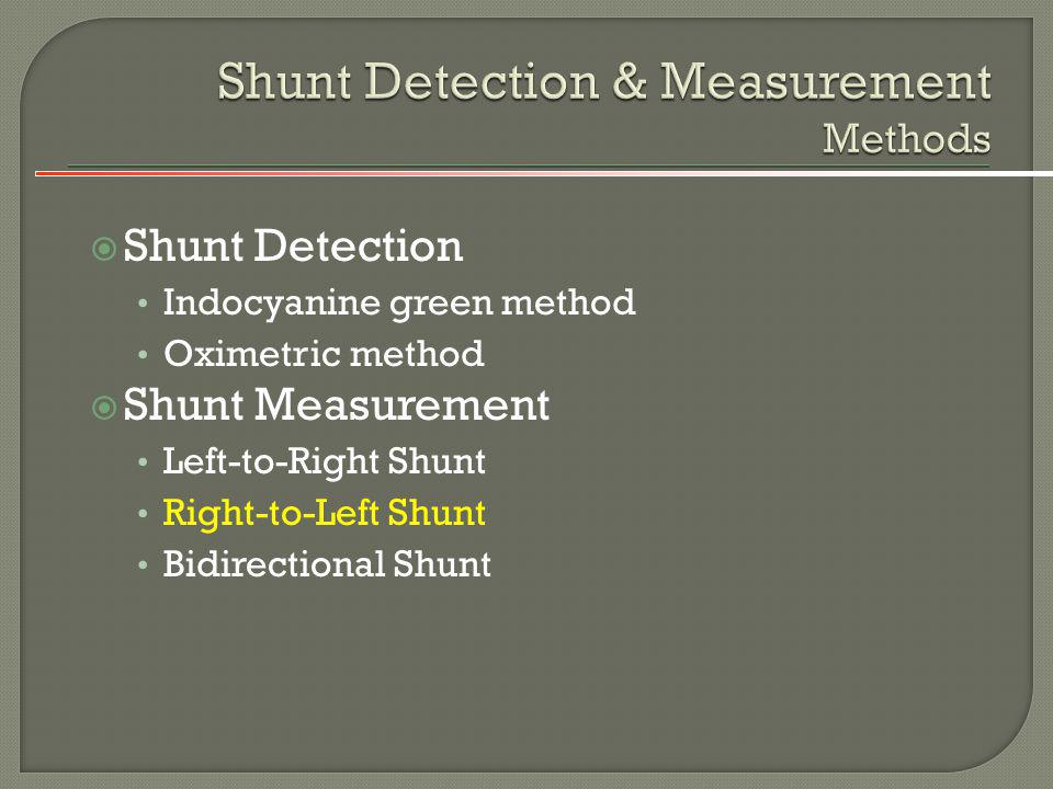 Shunt Detection & Measurement Methods