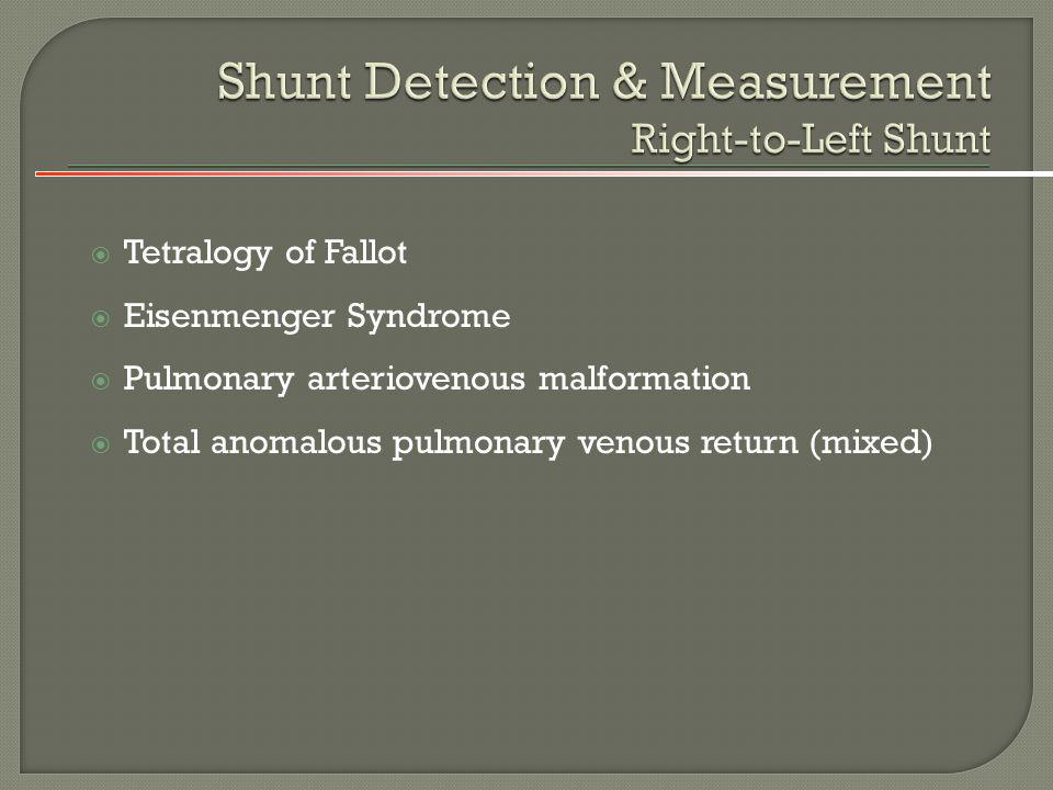 Shunt Detection & Measurement Right-to-Left Shunt
