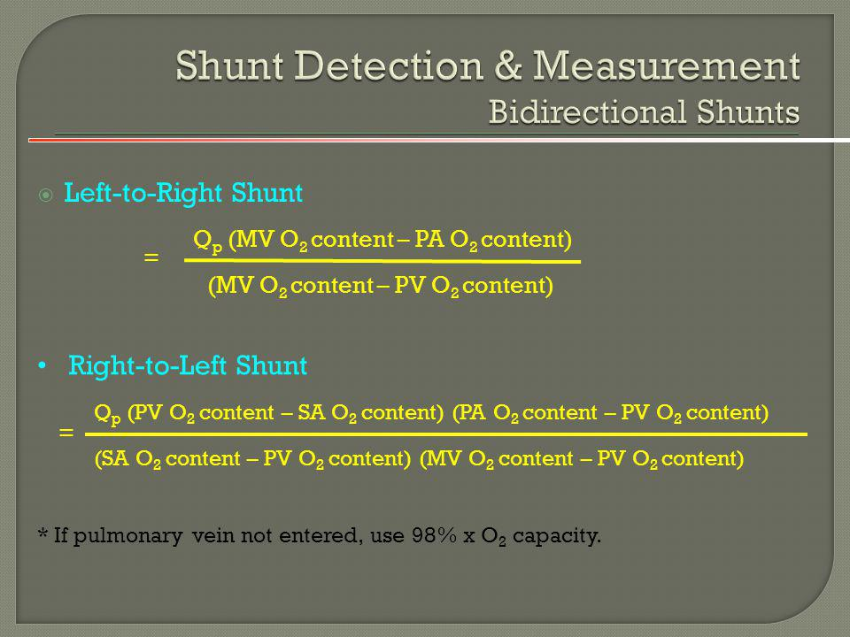 Shunt Detection & Measurement Bidirectional Shunts