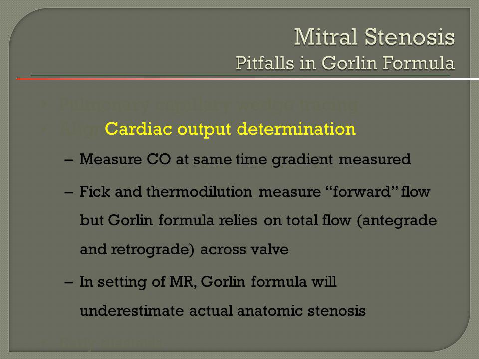 Mitral Stenosis Pitfalls in Gorlin Formula