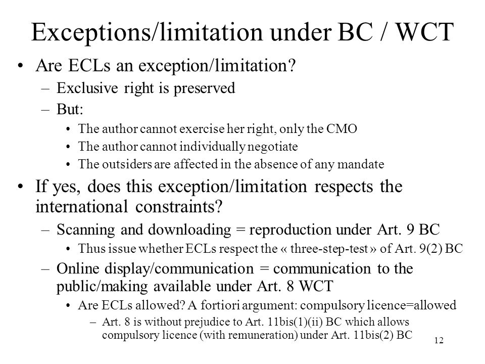 Exceptions/limitation under BC / WCT