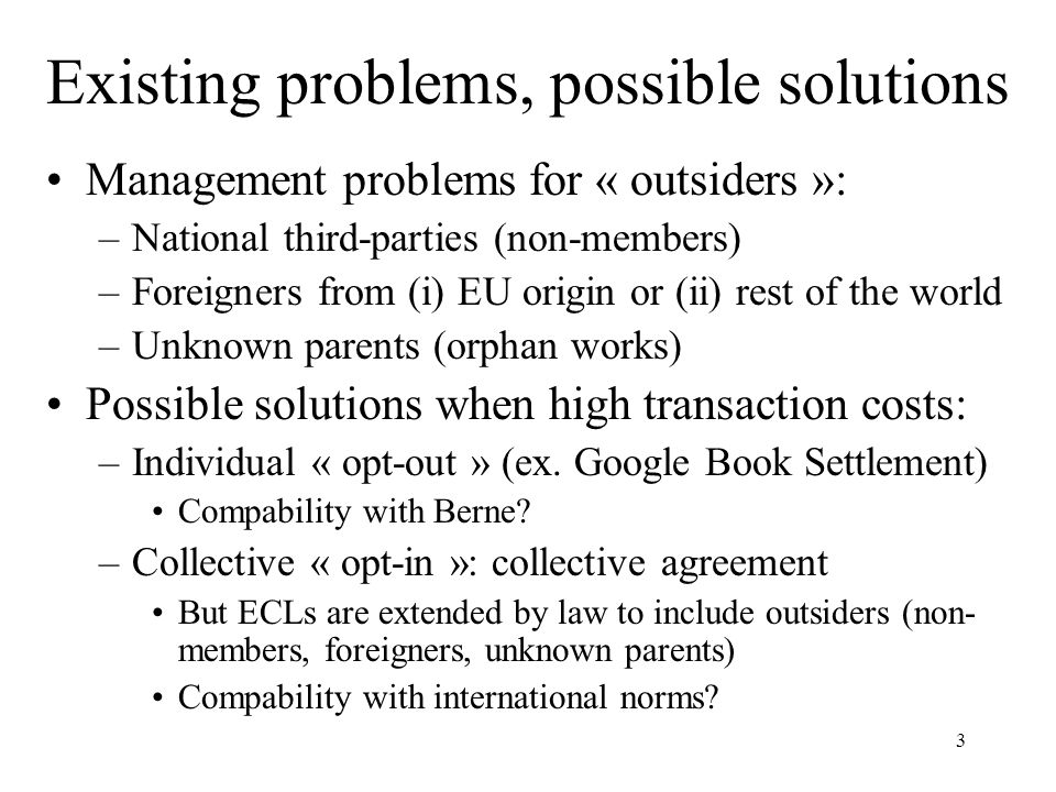 Existing problems, possible solutions