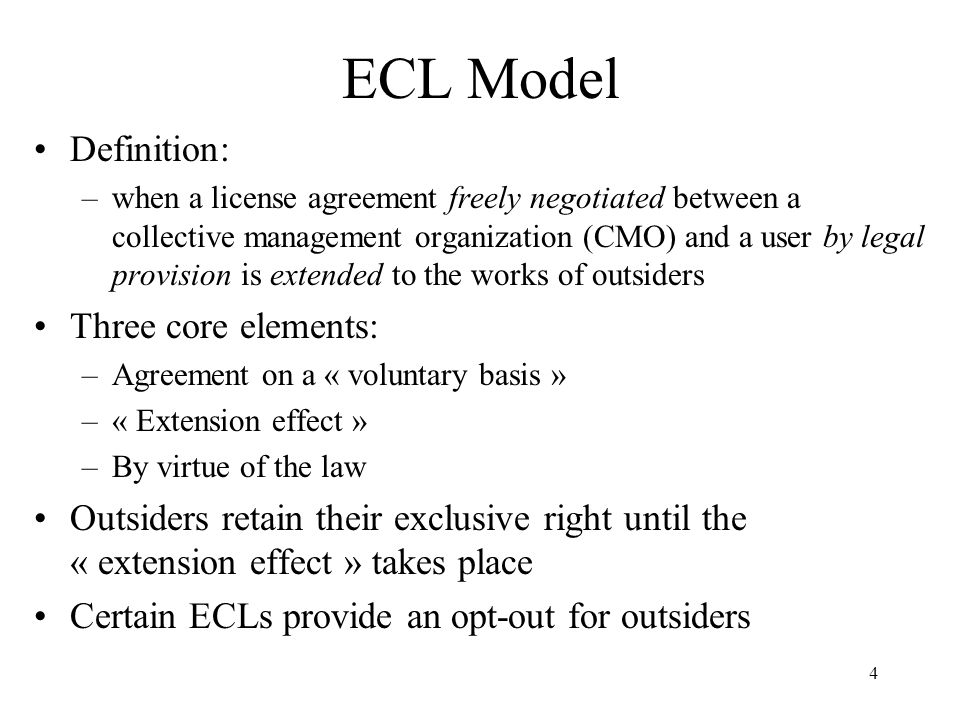 ECL Model Definition: Three core elements:
