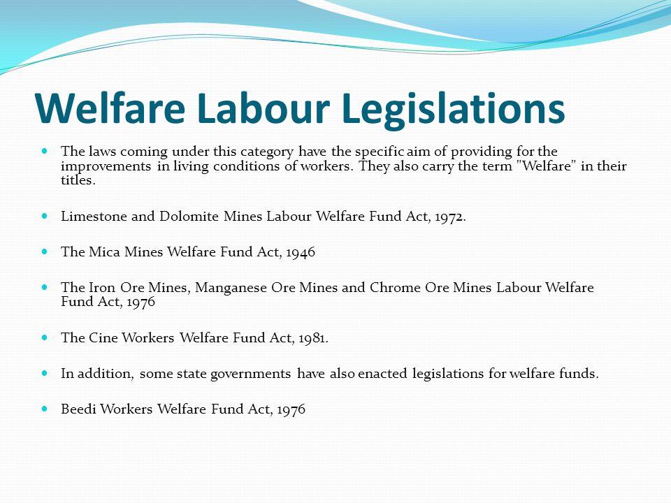 Welfare Labour Legislations