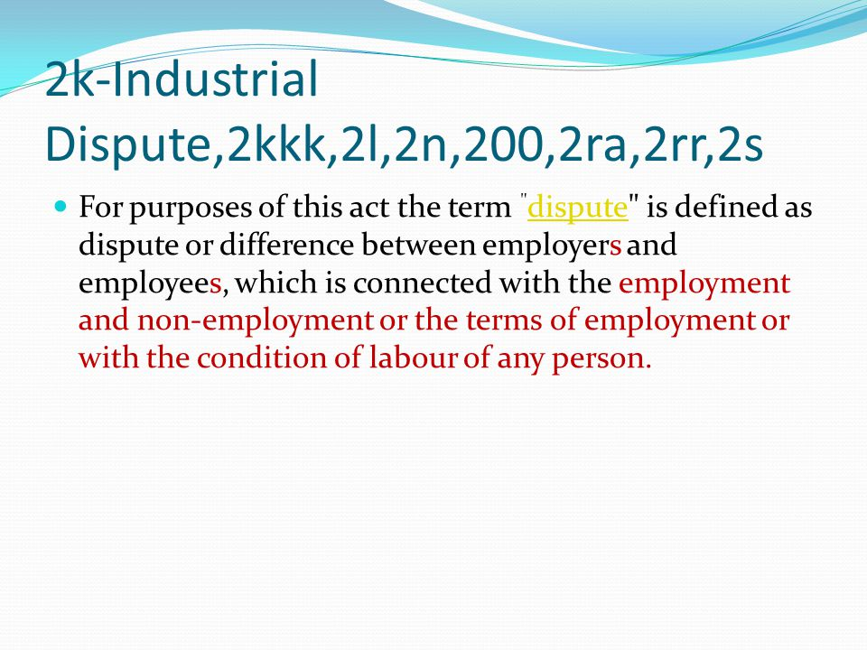 2k-Industrial Dispute,2kkk,2l,2n,200,2ra,2rr,2s