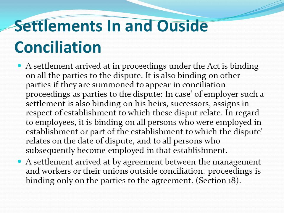 Settlements In and Ouside Conciliation
