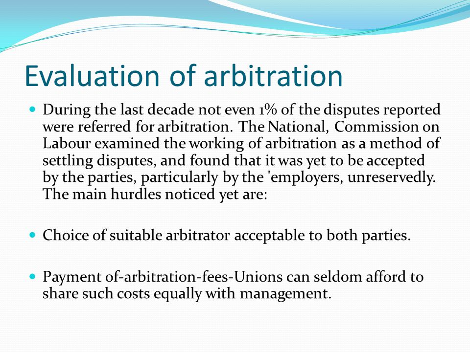 Evaluation of arbitration