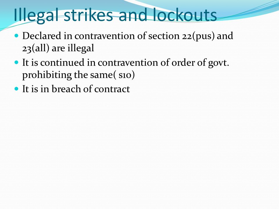 Illegal strikes and lockouts