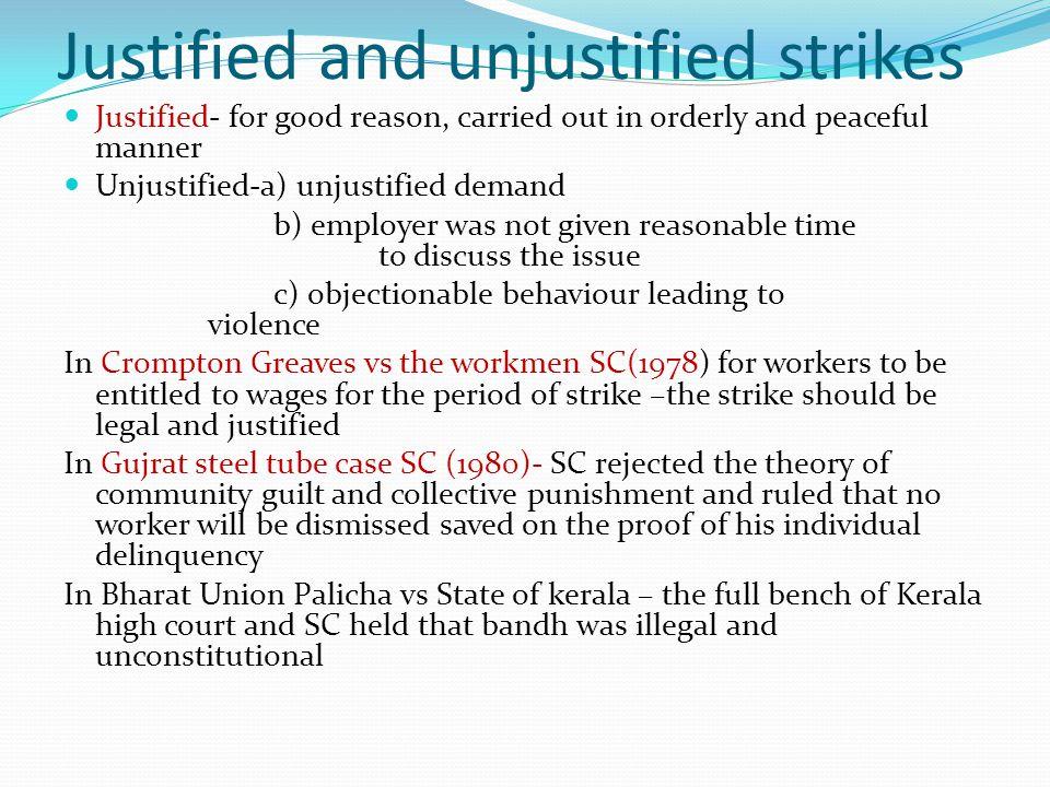 Justified and unjustified strikes