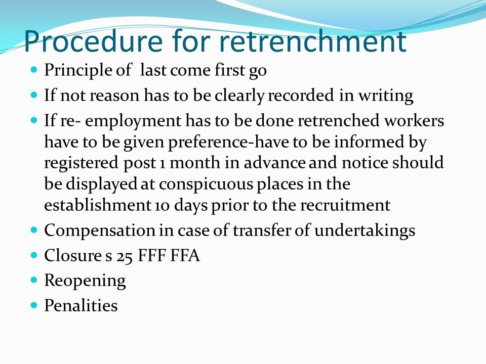 Procedure for retrenchment