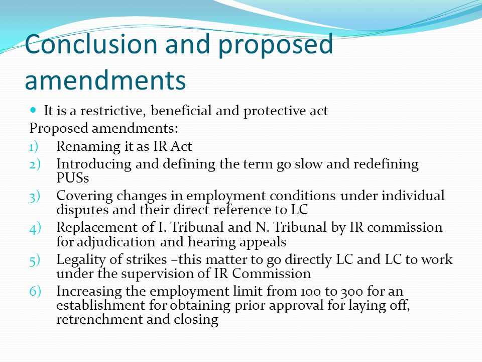 Conclusion and proposed amendments