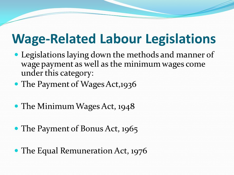 Wage-Related Labour Legislations