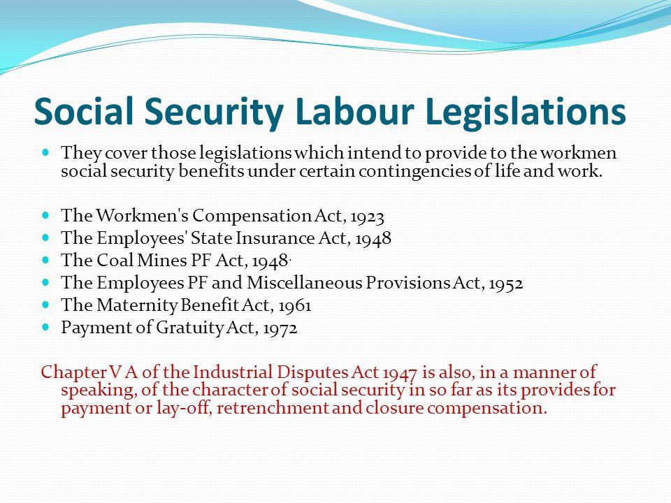 Social Security Labour Legislations