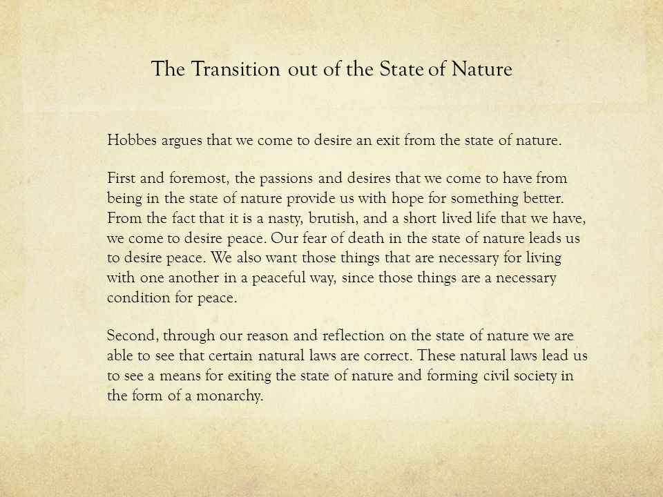 The Transition out of the State of Nature