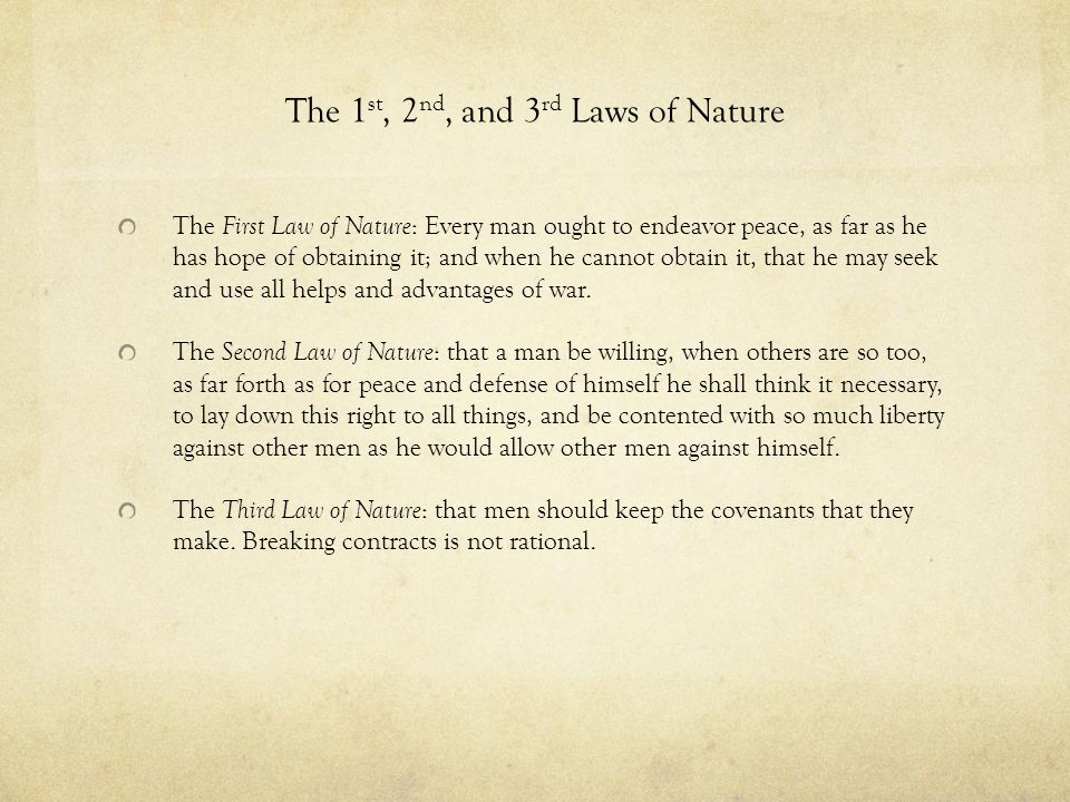The 1st, 2nd, and 3rd Laws of Nature