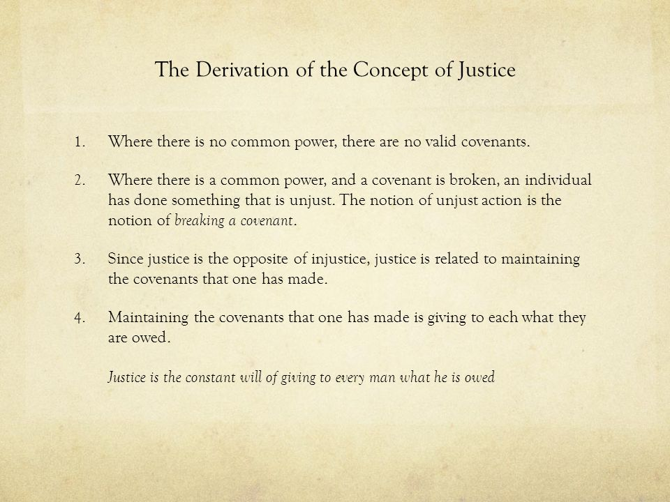 The Derivation of the Concept of Justice