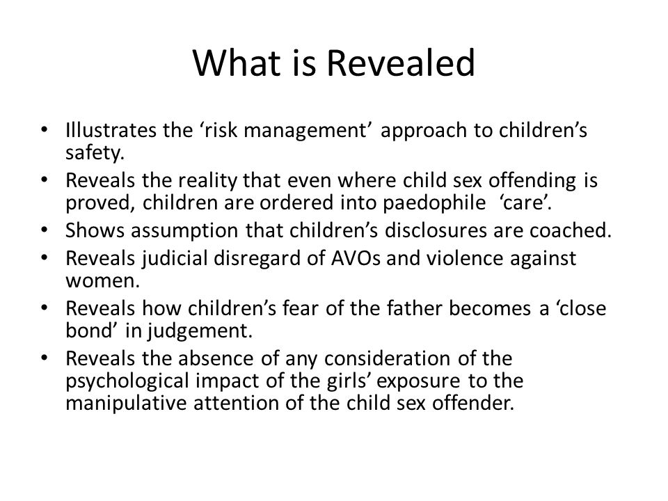 What is Revealed Illustrates the 'risk management' approach to children's safety.