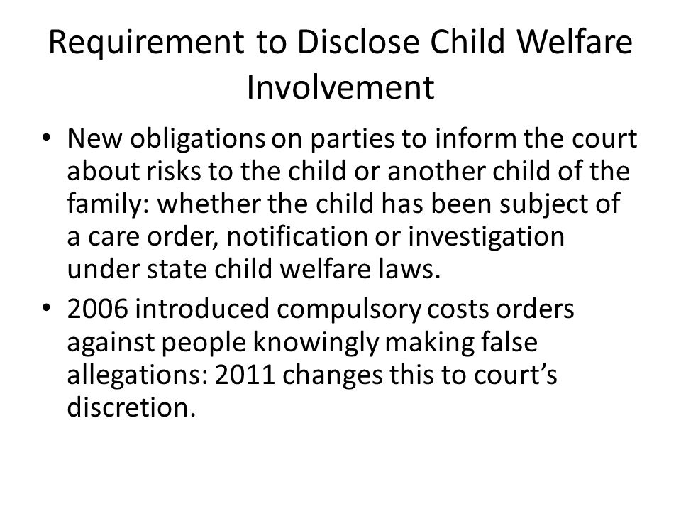 Requirement to Disclose Child Welfare Involvement