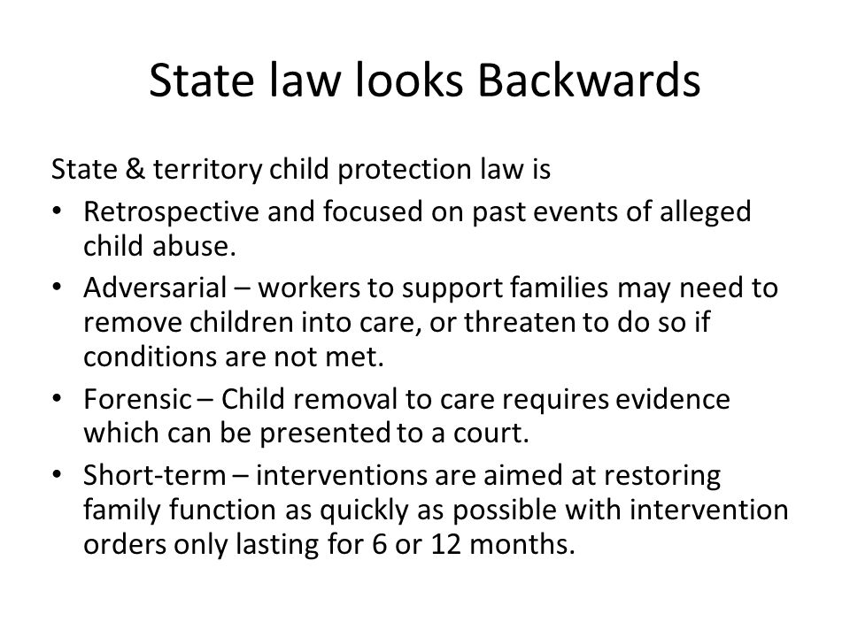 State law looks Backwards