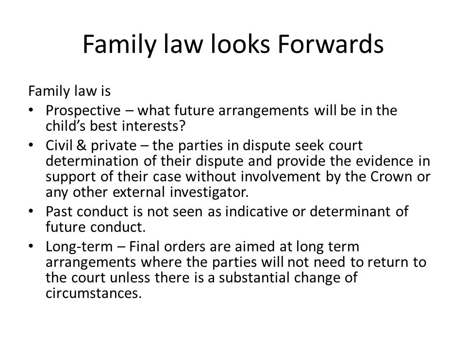 Family law looks Forwards