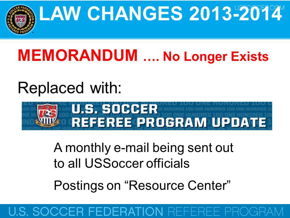 LAW CHANGES 2013-2014 MEMORANDUM …. No Longer Exists Replaced with: