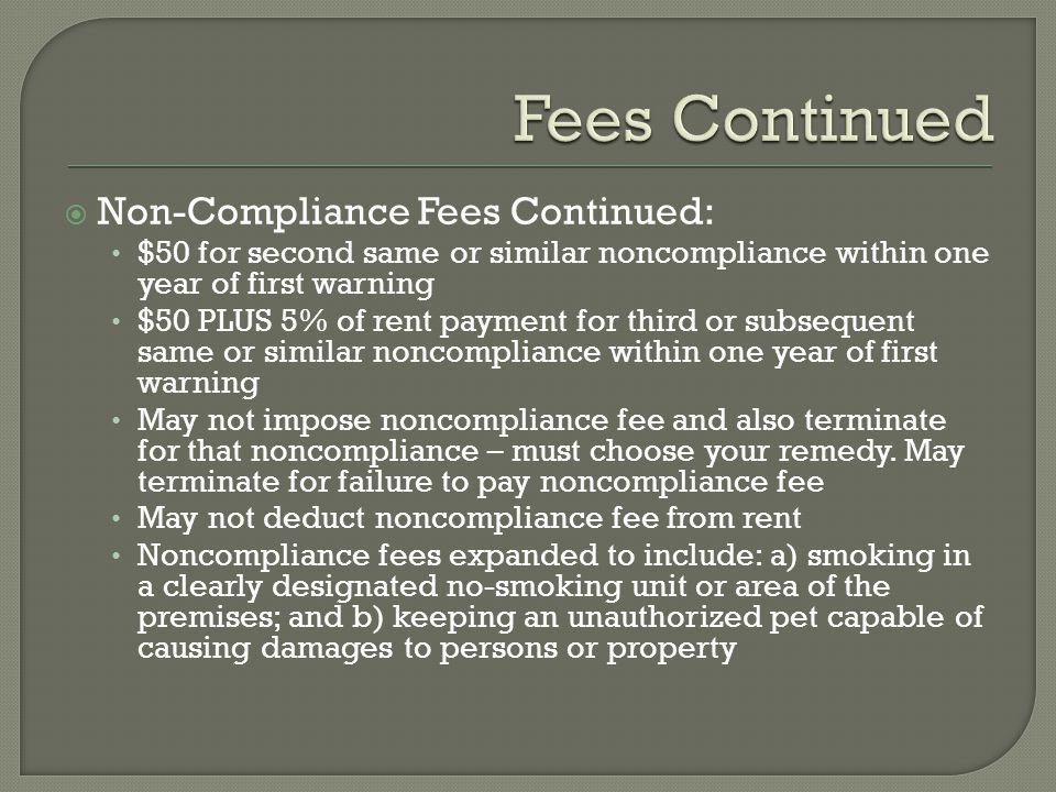Fees Continued Non-Compliance Fees Continued: