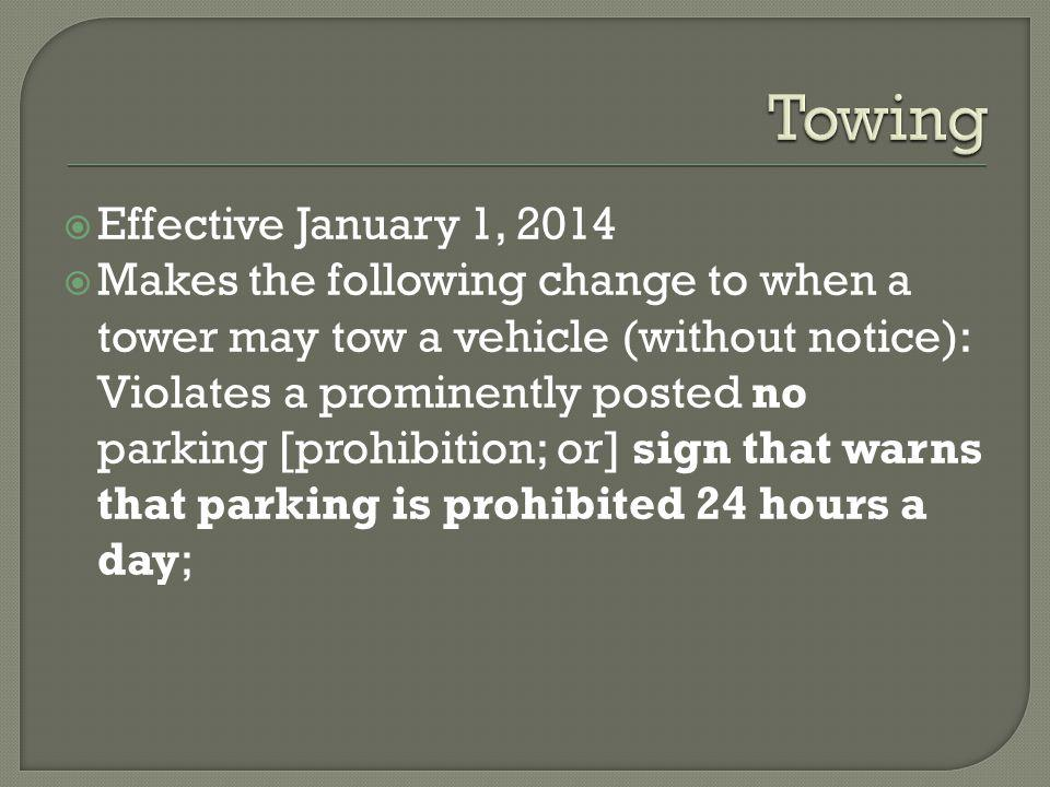 Towing Effective January 1, 2014