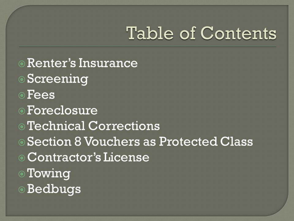 Table of Contents Renter's Insurance Screening Fees Foreclosure