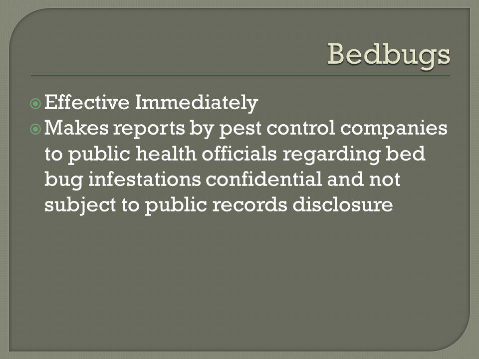 Bedbugs Effective Immediately