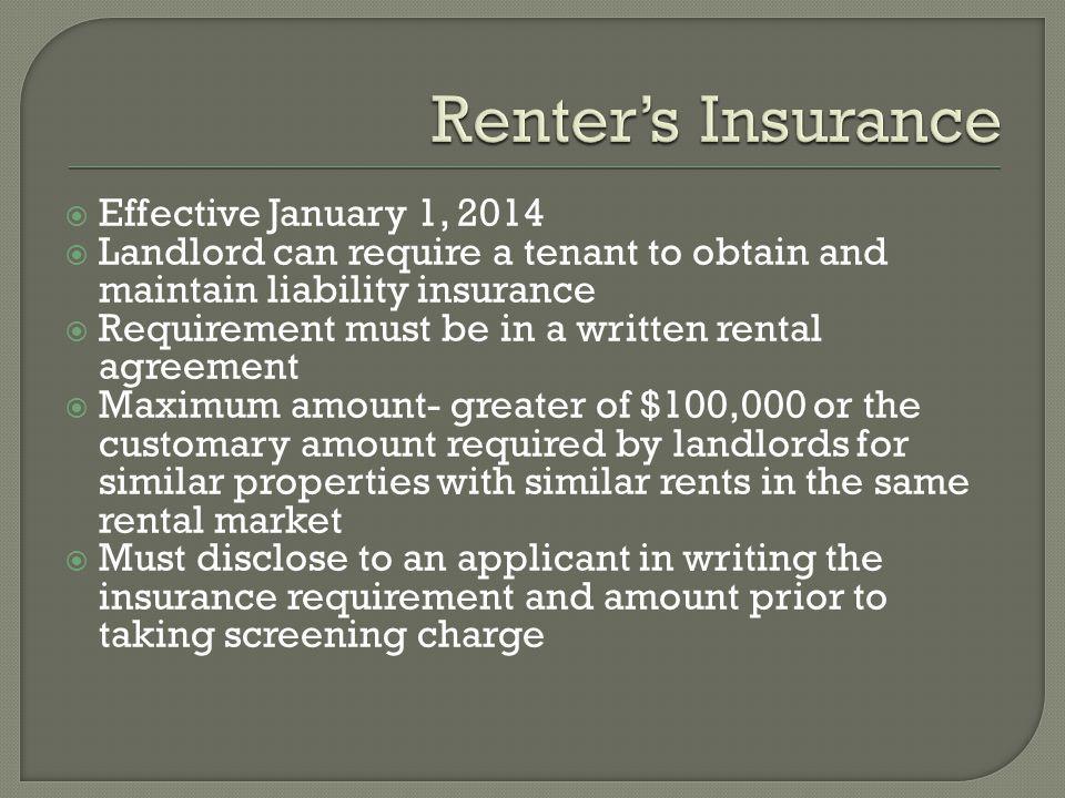 Renter's Insurance Effective January 1, 2014