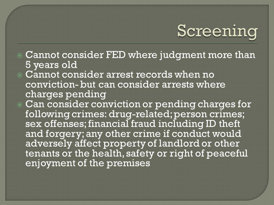 Screening Cannot consider FED where judgment more than 5 years old