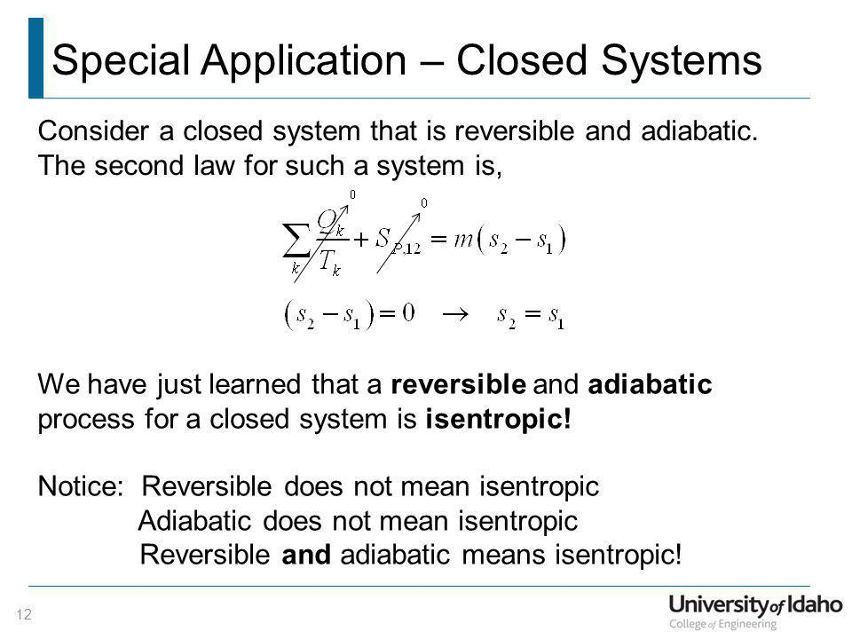 Special Application – Closed Systems