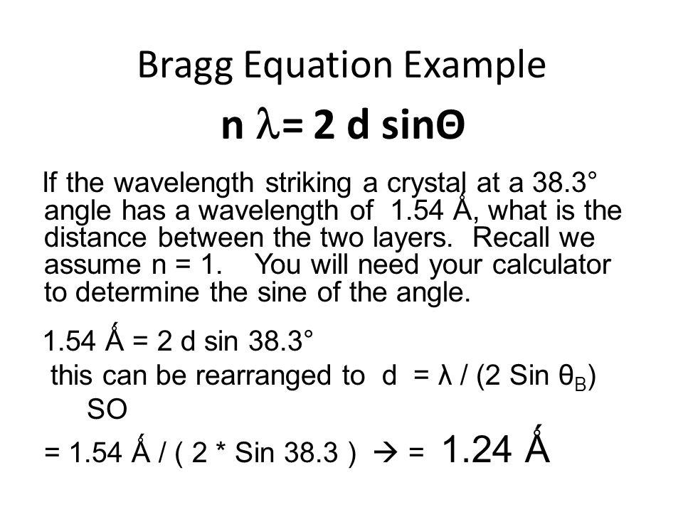 Bragg Equation Example