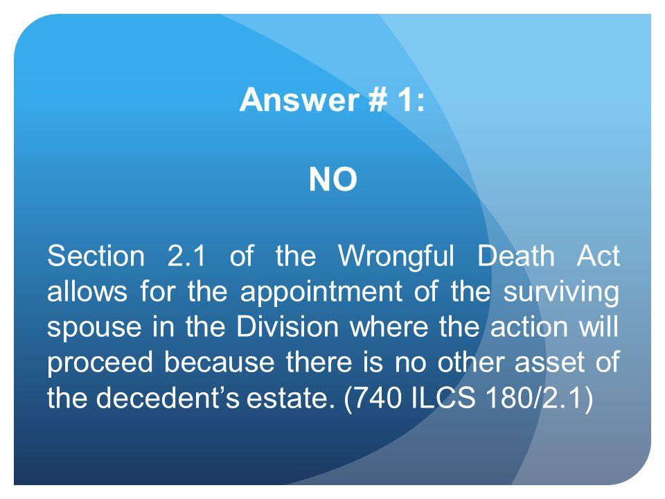 Answer # 1: NO